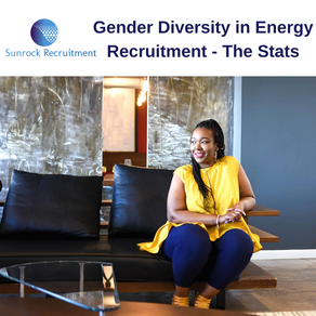 Gender Diversity in Energy Recruitment - The Stats