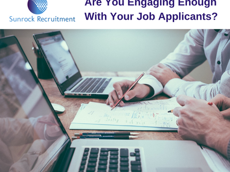 Are You Engaging Enough With Your Job Applicants?