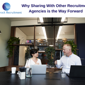 Why Sharing With Other Recruitment Agencies is the Way Forward