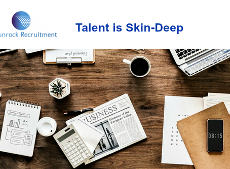 Talent is Skin-Deep