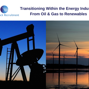 Transitioning within the energy industry: From Oil & Gas to Renewables
