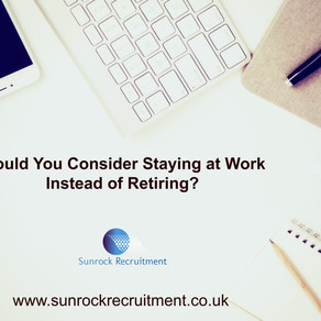 Would You Consider Staying at Work Instead of Retiring?