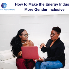 How to Make the Energy Industry More Gender Inclusive