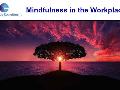 Mindfulness: working in the present moment
