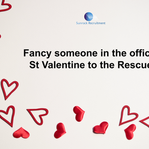 Fancy Someone in the Office? St Valentine to the Rescue!