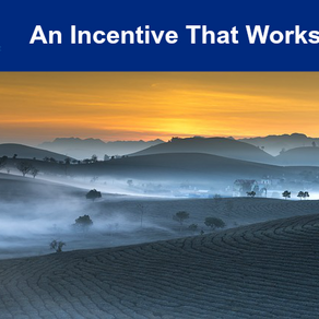 An Incentive that Works