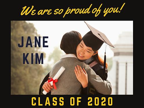 """So Proud of You"" Custom Graduation Sign"