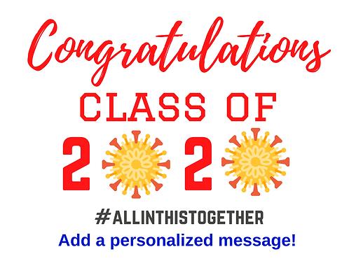 """Class of Covid 2020"" Custom Graduation Sign"