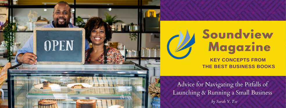 Advice for Navigating the Pitfalls of Launching & Running a Small Business