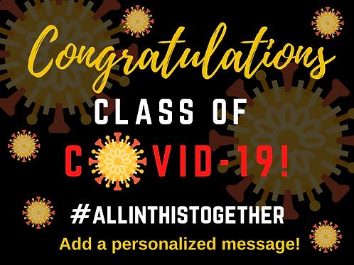 """Class of Covid-19"" Custom Graduation Sign"