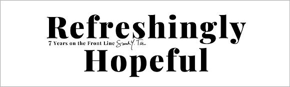 """""""REFRESHINGLY HOPEFUL""""  B/W Bumper Sticker 3"""" X 10"""" 4 mil"""