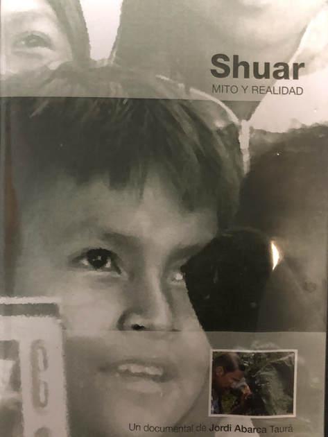 SHUAR, MITO Y REALIDAD