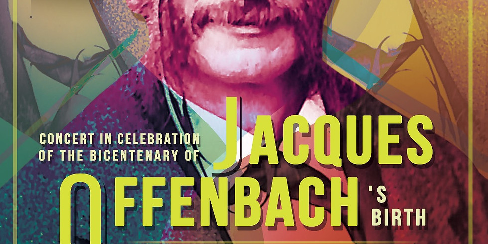 Concert in celebration of Jacques Offenbach's birthday!