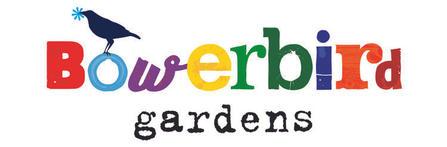 Bowerbird Gardens