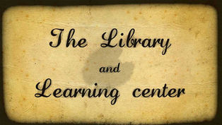 THE LIBRARY AND LEARNING CENTER