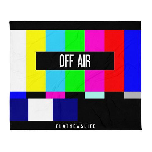 """OFF AIR"" THROW BLANKET"