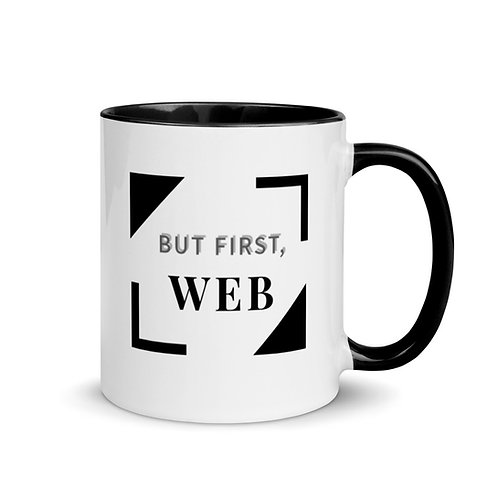 BUT FIRST, WEB MUG