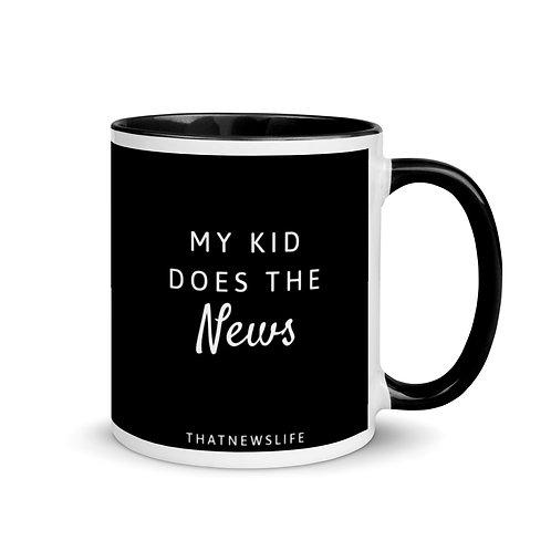 MY KID DOES THE NEWS MUG