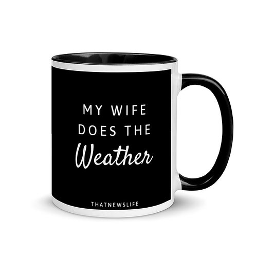 MY WIFE DOES THE WX