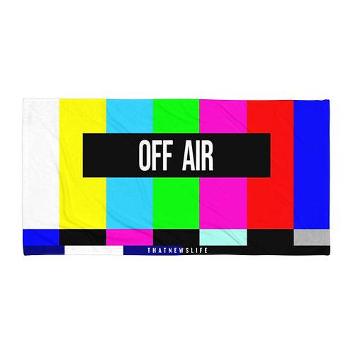 'OFF AIR' TOWEL