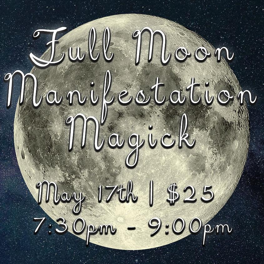Full Moon Manifestation Magick