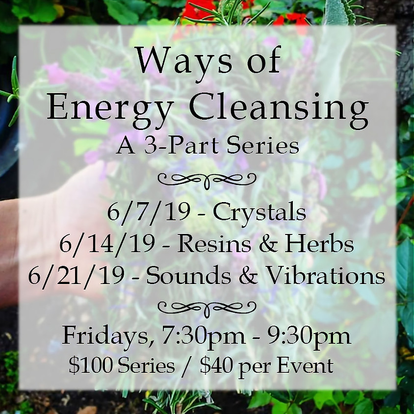 Ways of Energy Cleansing Part 2
