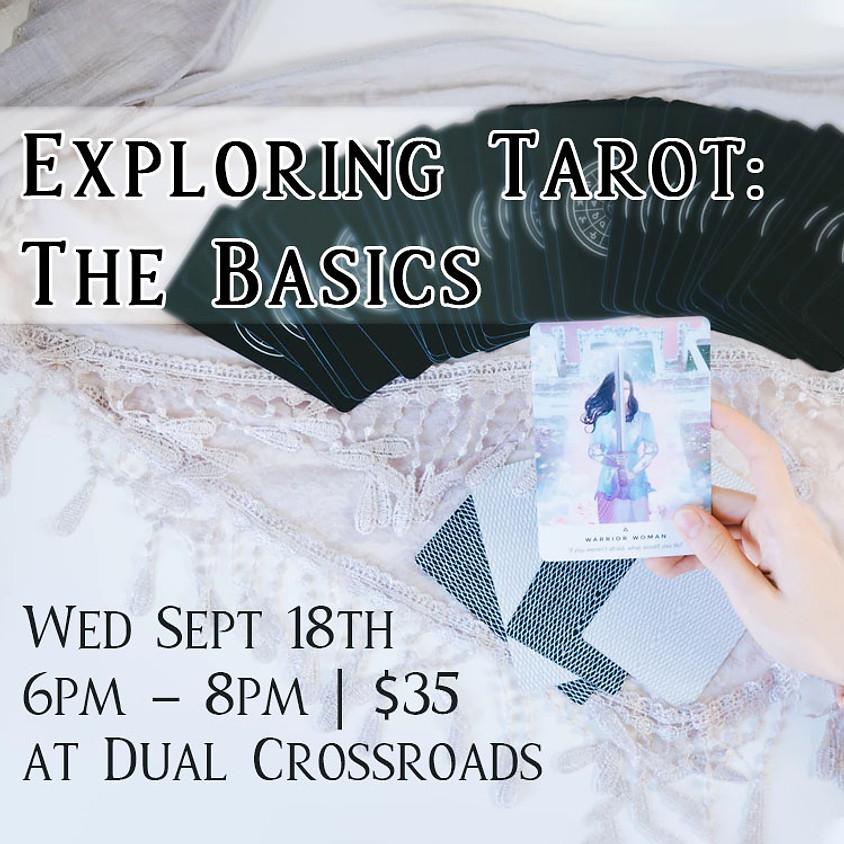 Tarot Workshop Exploring Tarot: The Basics