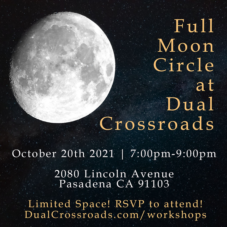 Full Moon Circle at Dual Crossroads - Oct 2021