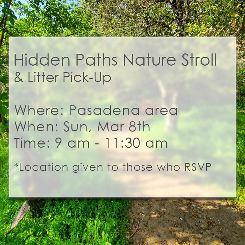 Hidden Paths Nature Stroll & Litter Pick-Up Mar 8th