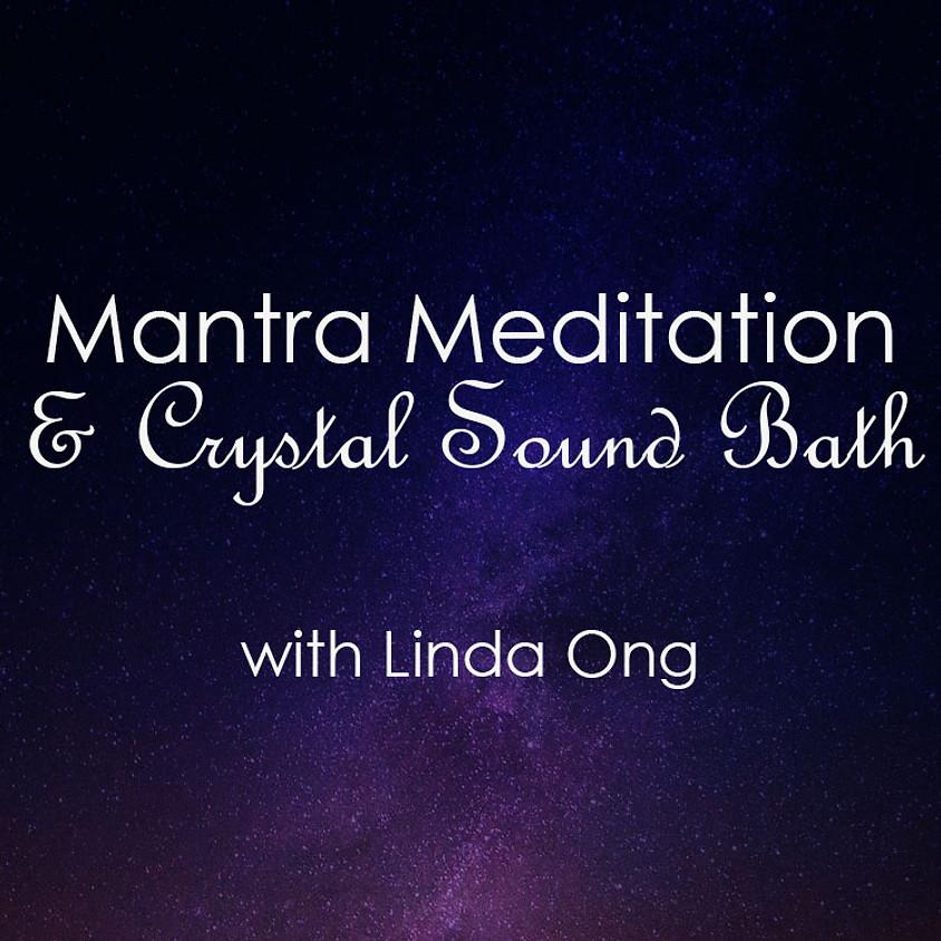 Mantra Meditation & Crystal Sound Bath the 18th