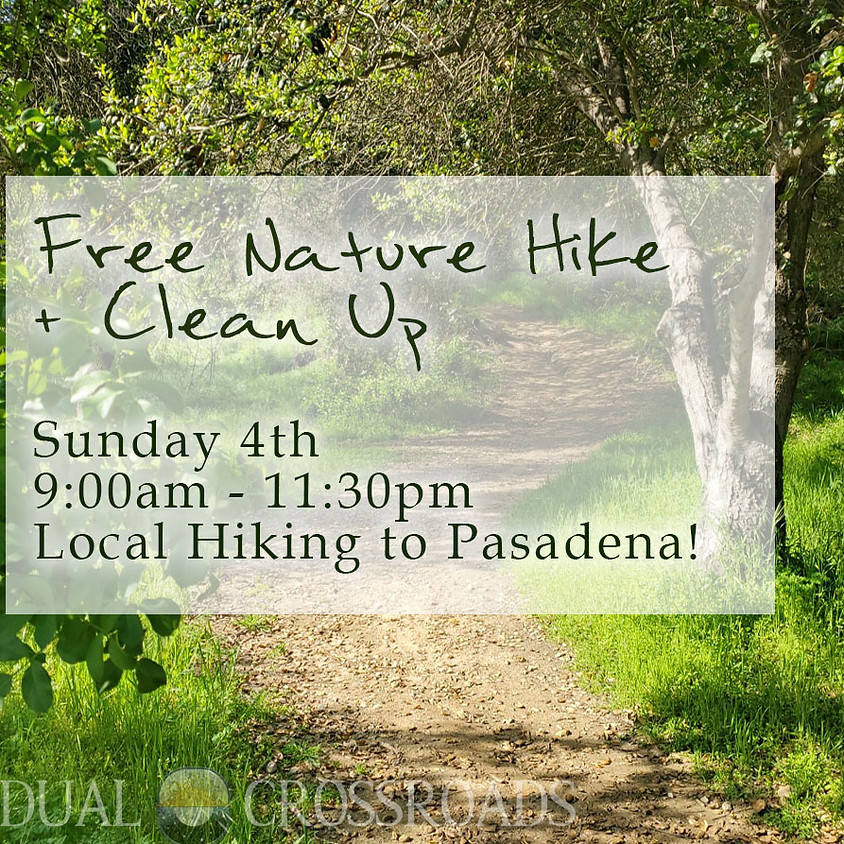 Nature Hike + Clean Up Sunday 4th