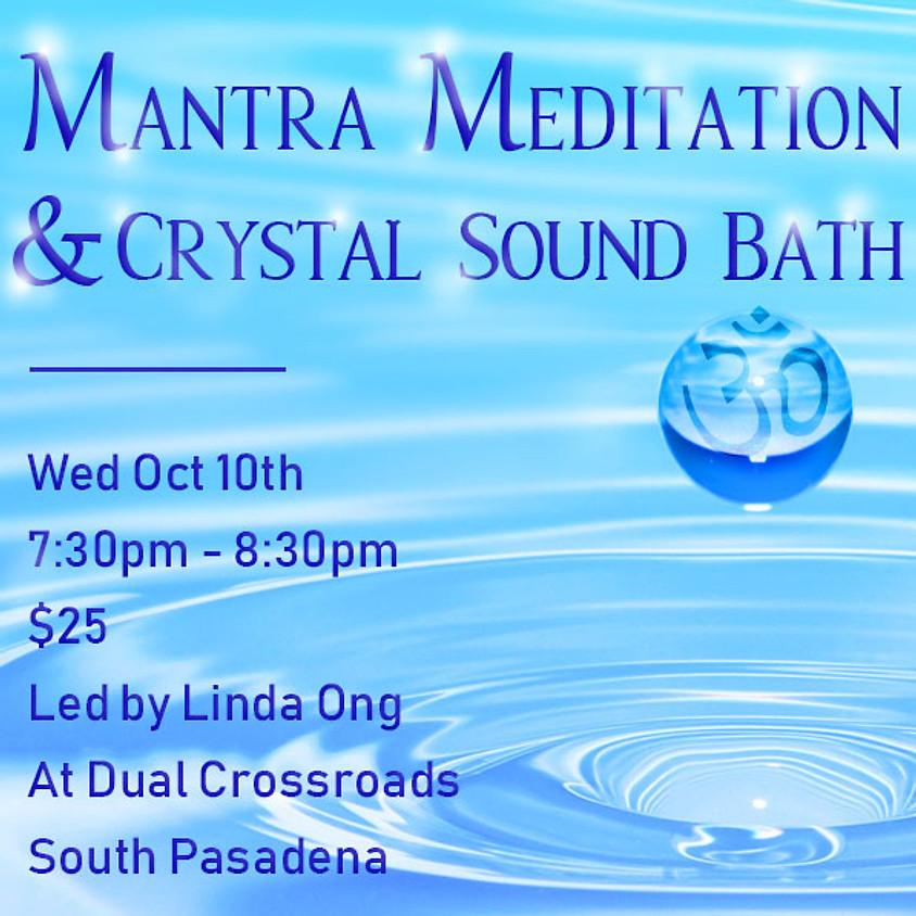 Mantra Meditation & Alchemy Crystal Sound Bath