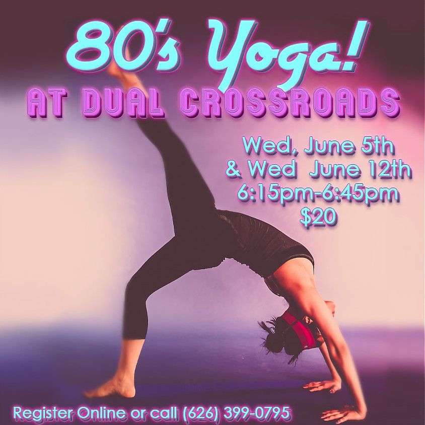 80's Yoga!