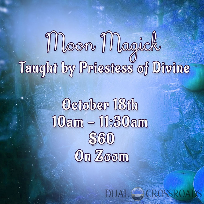 Solo Witchcraft Class -  Moon Magick