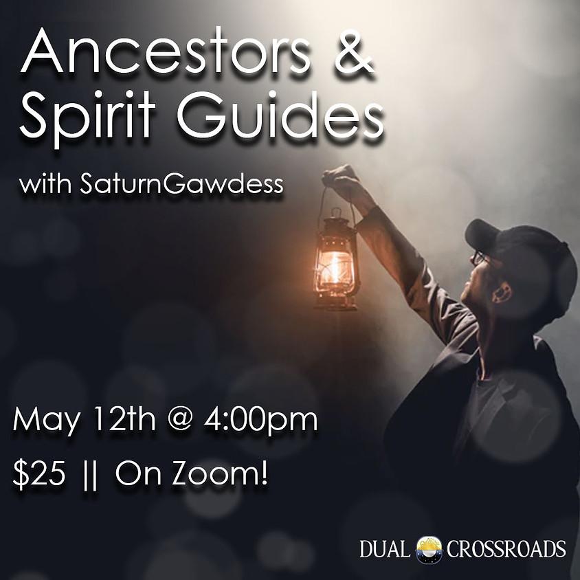 Ancestors and Spirit Guides