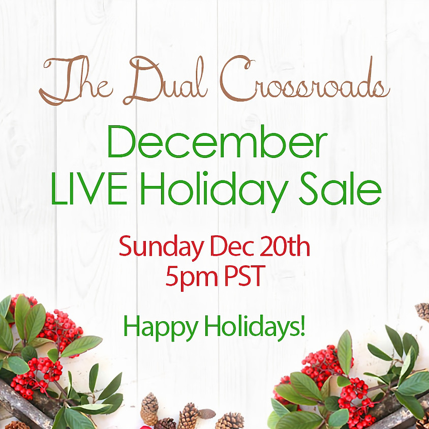 Dual Crossroads' December LIVE Holiday Sale