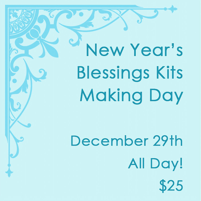 New Year's  Blessings Kits Making Day