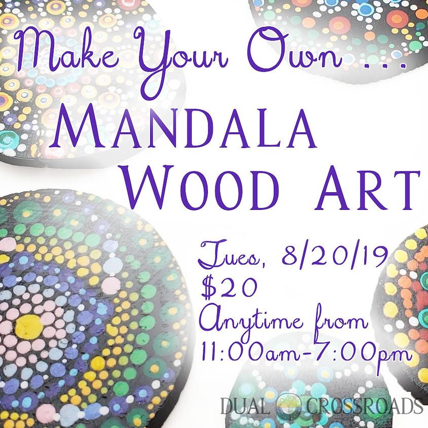 Make Your Own ... Mandala Wood Art