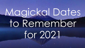 Magical Dates to Remember for 2021