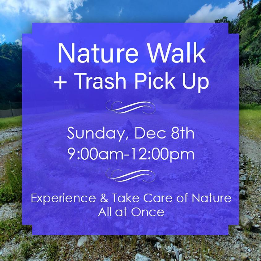 Nature Walk + Trash Pick Up, Sun 8th