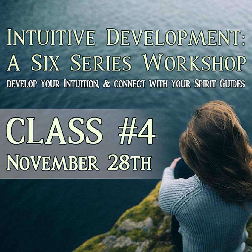 Intuitive Development: Class 4