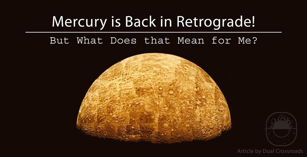 Mercury is Back in Retrograde!
