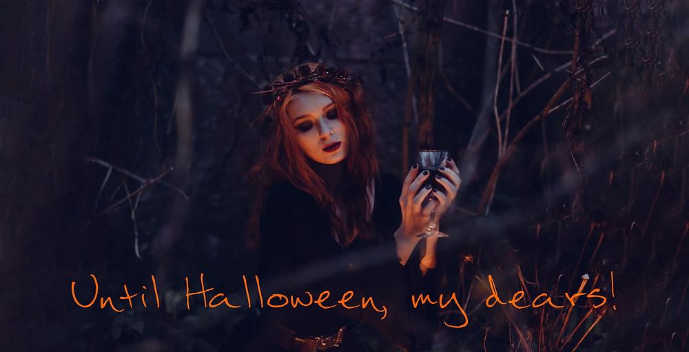 Until Halloween, my dears, from Dual Crossroads