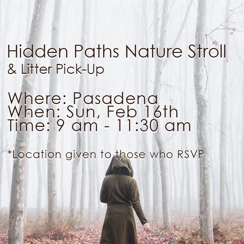 Hidden Paths Nature Stroll & Litter Pick-Up Feb 16th