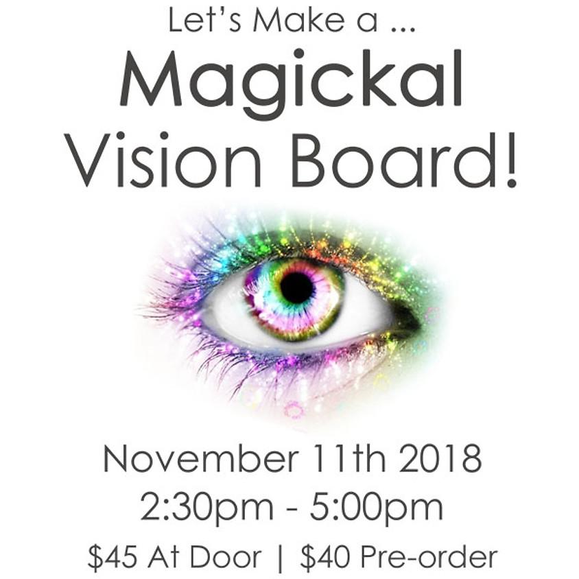 Let's Make a Magickal Vision Board!