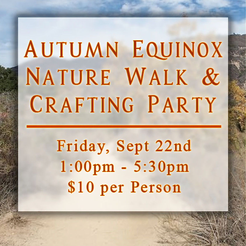 Autumn Equinox Nature Walk & Crafting Party