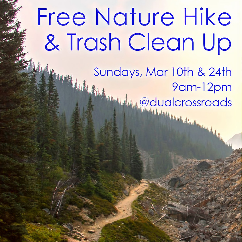 Nature Hike + Clean Up Sunday 24th