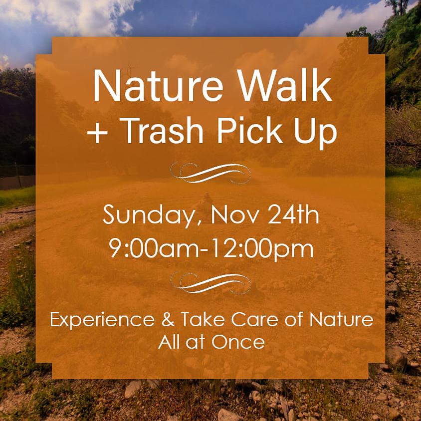 Nature Walk + Trash Pick Up, Sun 24th