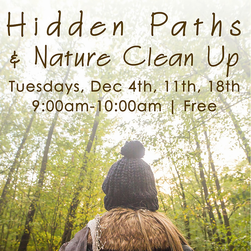 Hidden Paths and Nature Clean Up the 18th