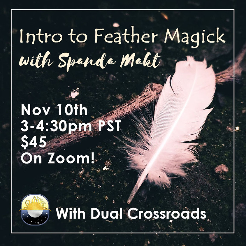 Intro to Feather Magick